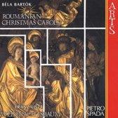 Bartok: Roumanian Christmas Carols;  Liszt / Pietro Spada