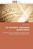 La Musique Classique Publicitaire