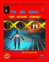 The God Genes: THE SECOND COMING
