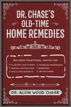 Dr. Chase's Big Book of Home Remedies
