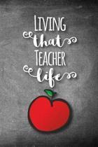 Living That Teacher Life