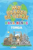 Mi Diario De Viaje Para Ni�os Tonga: 6x9 Diario de viaje para ni�os I Libreta para completar y colorear I Regalo perfecto para ni�os para tus vacacion
