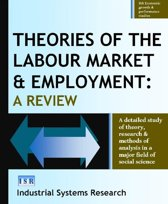 Theories of the Labour Market and Employment