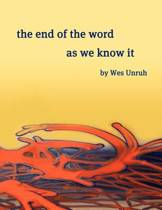 The End of the Word as We Know It