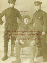 De kleine oorlog van drie broers Frans-Aime-Octaaf Van der Stock