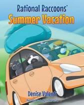 Rational Raccoon's Summer Vacation