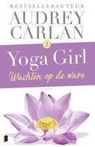 Yoga girl 2 - Wachten op de ware