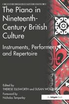 The Piano in Nineteenth-Century British Culture