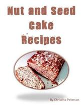 Nut and Seed Cake Recipes