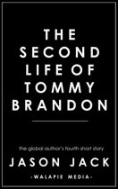 The Second Life of Tommy Brandon