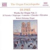 Dupre: Works For Organ Vol.2