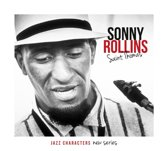 Sonny Rollins - Jazz Characters: Saint Thomas