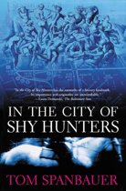 In the City of Shy Hunters