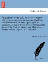 Ῥαψῳδιων εὐταξια, or Select Poems