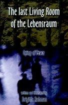 Last Living Room of the Lebensraum