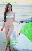 美しくてセクシーなベトナムの女の子 - Luonghuyen Vietnamese girl beautiful and sexy - Luonghuyen
