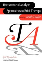 Transactional Analysis Approaches to Brief Therapy