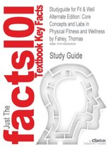 Studyguide for Fit & Well Alternate Edition