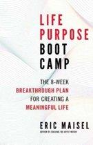 Life Purpose Boot Camp