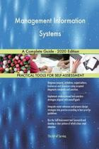 Management Information Systems a Complete Guide - 2020 Edition