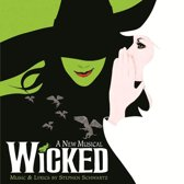 Wicked (Broadways Musical Cast)