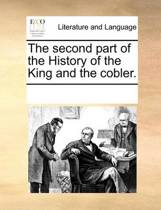 The Second Part of the History of the King and the Cobler