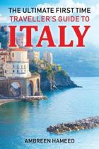The Ultimate First Time Traveller's Guide to Italy
