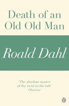 Death of an Old Old Man (A Roald Dahl Short Story)