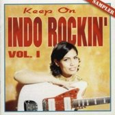 Keep On Indo Rockin'Vol. 1