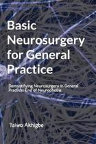 Basic Neurosurgery for General Practice