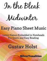 In the Bleak Midwinter Easy Piano Sheet Music