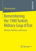 Remembering the 1980 Turkish Military Coup dEtat