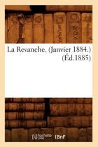 La Revanche. (Janvier 1884.) (�d.1885)