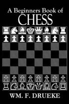 A Beginners Book of Chess