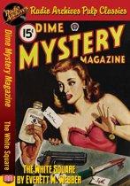 Dime Mystery Magazine - The White Square
