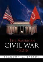 The American Civil War of 2018
