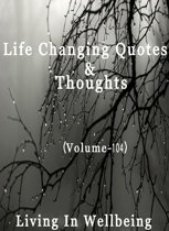 Life Changing Quotes & Thoughts (Volume 104)