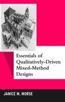 Essentials of Qualitatively-Driven Mixed-Method Designs