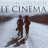 Gidon Kremer - Le Cinema