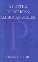 A Letter to African American Males