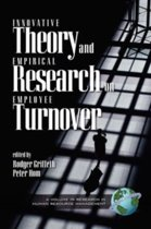 Innovative Theory and Empirical Research on Employee Turnover