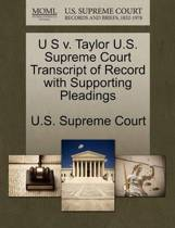 U S V. Taylor U.S. Supreme Court Transcript of Record with Supporting Pleadings