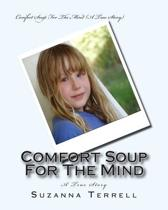 Comfort Soup for the Mind