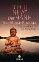 Der furchtlose Buddha