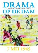 Drama op de Dam 7 mei 1945