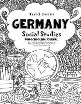 Travel Dreams Germany- Social Studies Fun-Schooling Journal