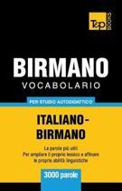 Vocabolario Italiano-Birmano Per Studio Autodidattico - 3000 Parole