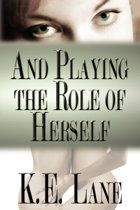 And Playing the Role of Herself