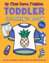 My First Know Fashion Toddler Coloring Book