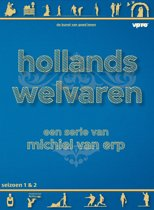Hollands Welvaren - Seizoen 1 & 2